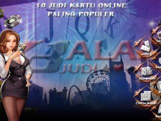 10 Judi Kartu Online Paling Populer Balaijudi