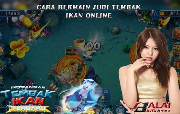 Judi Tembak Ikan Online - Balaijudi
