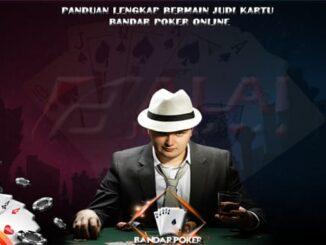 Panduan Lengkap Bermain Bandar Poker Balaijudi
