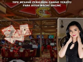Tips Menang Perjudian Casino Balaijudi