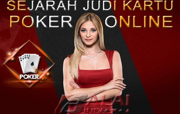 Sejarah Awal Judi Kartu Poker Balaijudi
