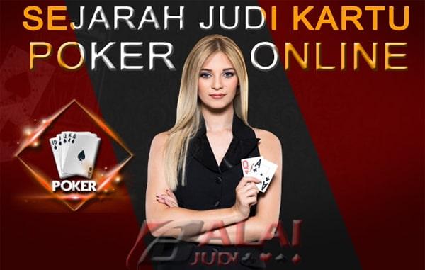 Sejarah Judi Kartu Poker Balaijudi